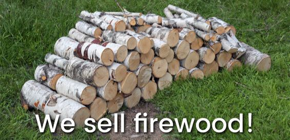 We sell firewood!